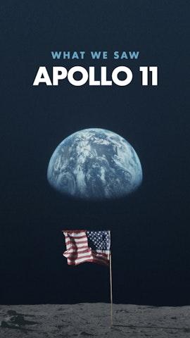 Apollo 11: What We Saw